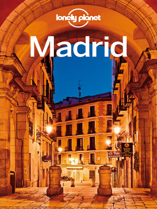 Madrid City Guide - Lonely Planet City Guide (eBook)